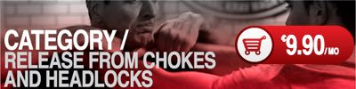 Category / Release from chokes and headlocks